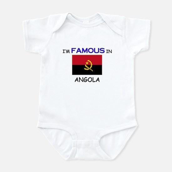 I'd Famous In ANGOLA Infant Bodysuit