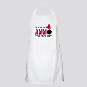 If you ain't AMMO you ain't s BBQ Apron