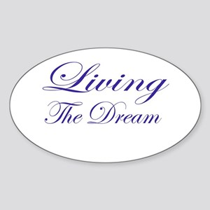 Living the Dream Purple Sticker (Oval)