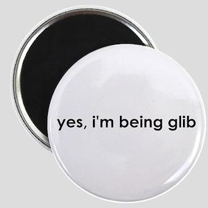 yes, i'm glib Magnet