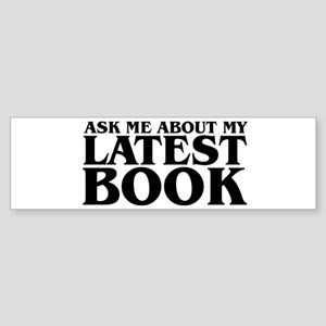 My Latest Book Bumper Sticker