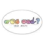 Got ASL? Pastel CC Sticker (Oval 10 pk)