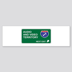 Audio, and Video Territory Bumper Sticker