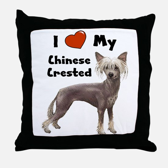 I Love My Chinese Crested Throw Pillow