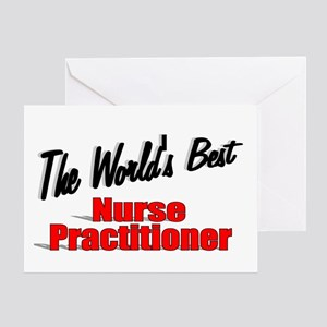 """""""The World's Best Nurse Practitioner"""" Greeting Car"""