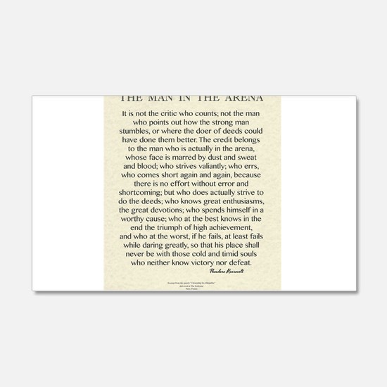 The Man In The Arena Quote by Theodore Roosevelt W