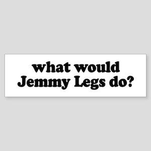 Jemmy Legs Bumper Sticker