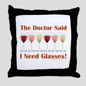 THE DOCTOR SAID Throw Pillow