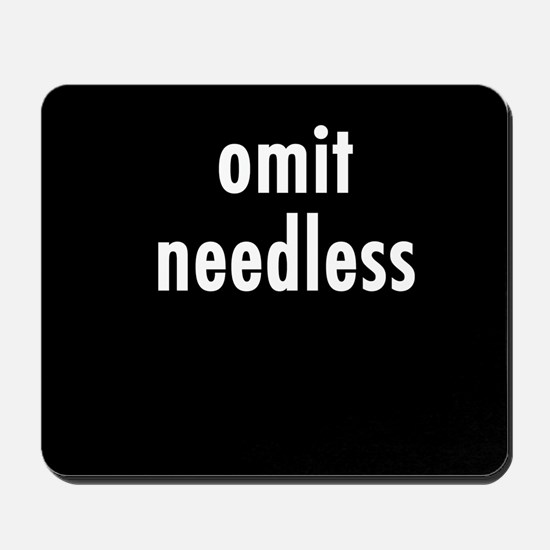 Omit needless Mousepad