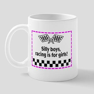 Silly Boys, Racing Is For Girls! Mug