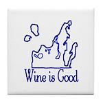 Wine is Good Tile Coaster