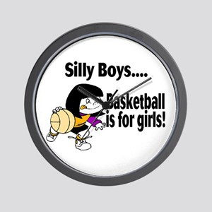 Silly Boys Basketball Is For Girls Wall Clock