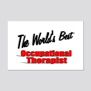 """""""The World's Best Occupational Therapist"""" Mini Pos"""