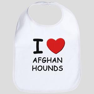 I love AFGHAN HOUNDS Bib