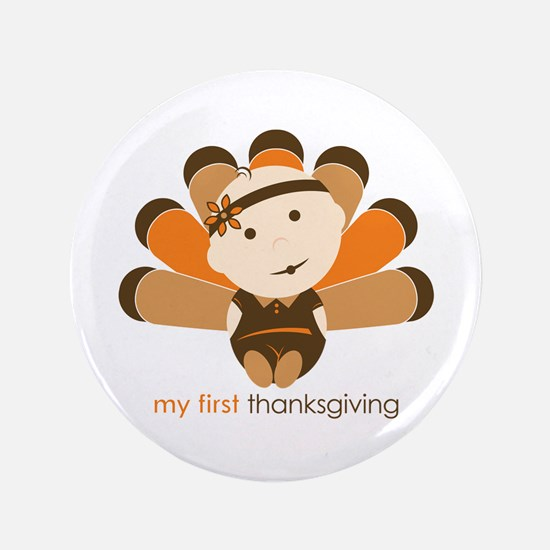 """First Thanksgiving Baby 3.5"""" Button"""