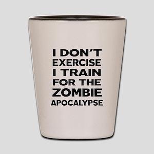 I DON'T EXERCISE Shot Glass