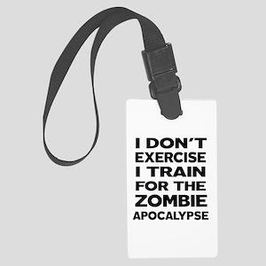 I DON'T EXERCISE Luggage Tag