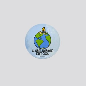 global warming isn't cool Mini Button