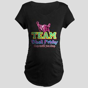 Team Black Friday Maternity Dark T-Shirt