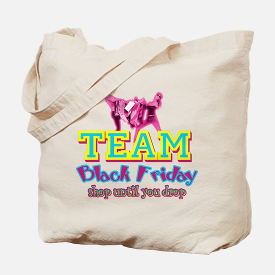 Team Black Friday Tote Bag
