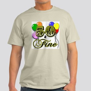 50 And Fine Birthday Light T Shirt