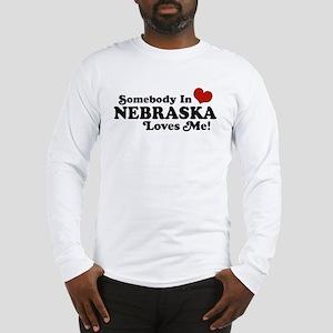 Somebody in Nebraska Loves Me Long Sleeve T-Shirt
