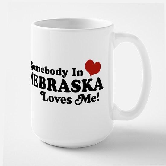 Somebody in Nebraska Loves Me Large Mug