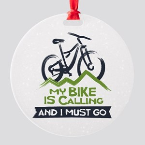 My Bike is Calling Round Ornament