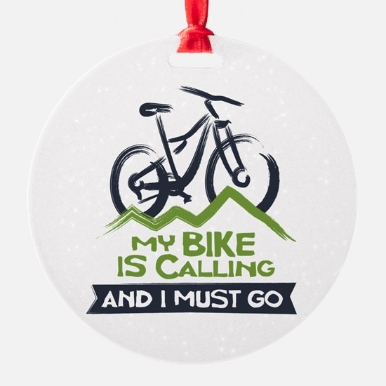 My Bike is Calling Ornament