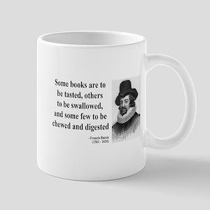 Francis Bacon Quote 5 Mug