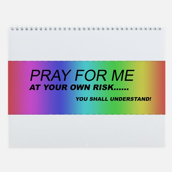 Pray for Me Wall Calendar