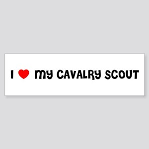 I LOVE MY CAVALRY SCOUT Bumper Sticker
