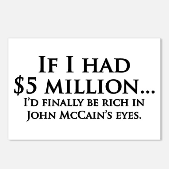 Rich in McCain's eyes Postcards (Package of 8)