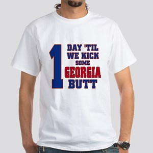 1 day until we kick Georigia butt White T-Shirt