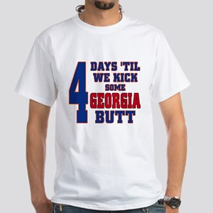 4 days 'til we kick some GA butt White T-Shirt