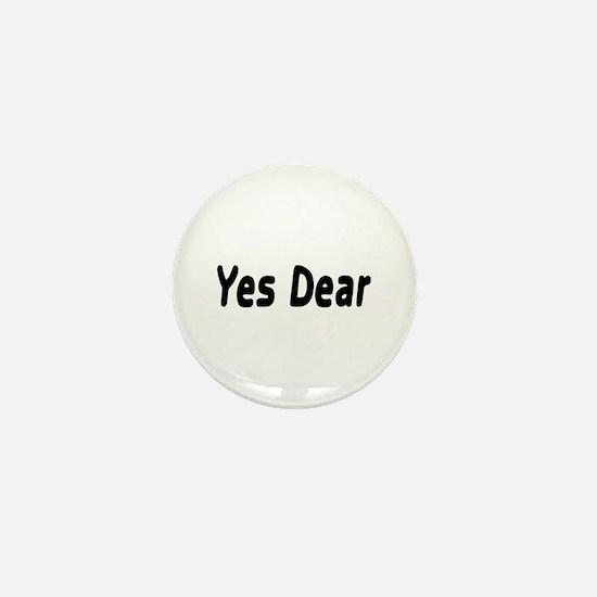 Yes Dear Mini Button