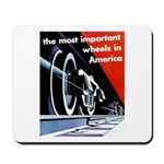 The most important Wheels- Mousepad