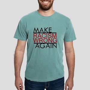 make racism wrong again black lives matter T-Shirt