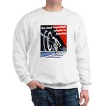The most important Wheels- Sweatshirt
