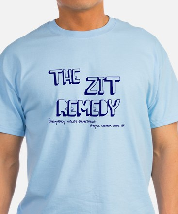 Zit Remedy T-Shirt