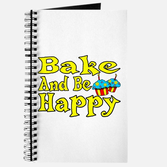 Bake And Be Happy Journal