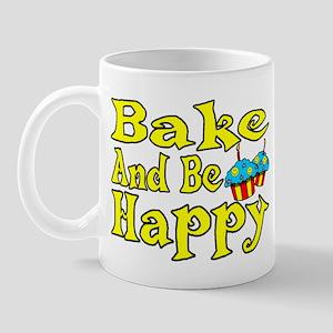 Bake And Be Happy Mug