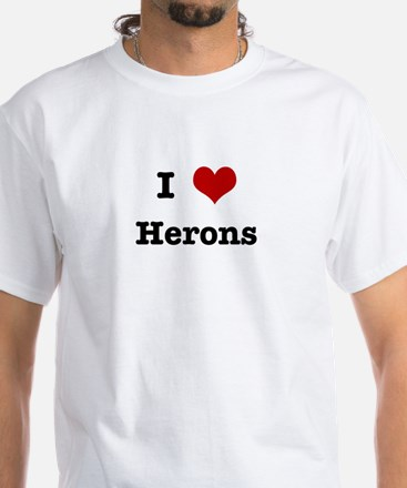 I love Herons White T-Shirt