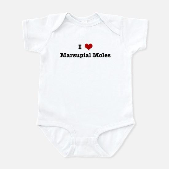 I love Marsupial Moles Infant Bodysuit