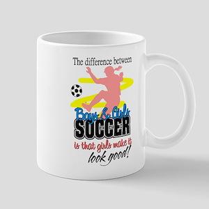 Girls Make Soccer Look Good Mug