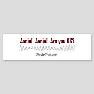 Annie! Annie! Bumper Sticker