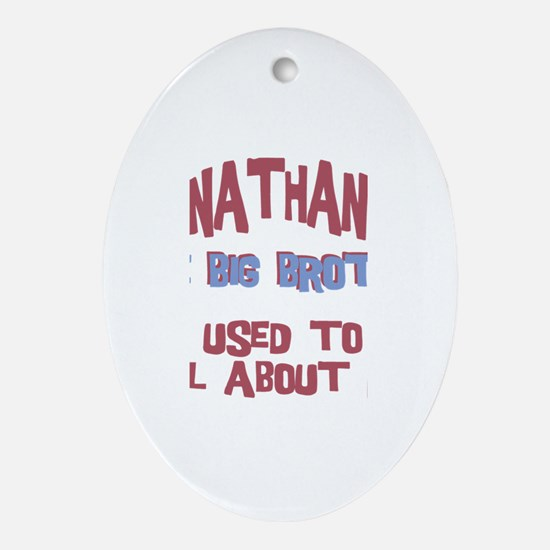 Nathan - All About Big Brothe Oval Ornament