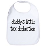 Daddys little tax deduction Cotton Bibs