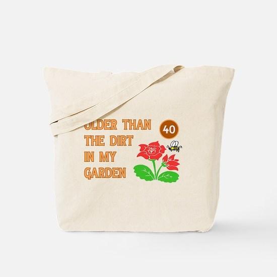 Gardener's 40th Birthday Tote Bag