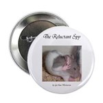"Reluctant Spy 2.25"" Button (100 pack)"